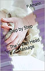 Step by Step The Indian Head Massage