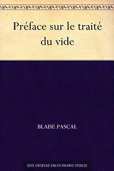 Préface sur le traité du vide (French Edition) de [Pascal, Blaise]