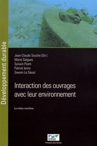 Interaction des ouvrages avec leur environnement: Le milieu maritime par Gwenn Le Saout