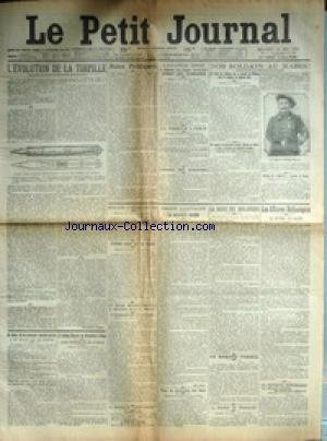 PETIT JOURNAL (LE) [No 18401] du 14/05/1913 - NOS SOLDATS AU MAROC - LA CAPORAL F. PLAISANT - L'AVIATEUR BIDER A FRANCHI LES ALPES BERNOISES - LA TERREUR A PEKIN - L'EVOLUTION DE LA TORPILLE - GUILLAUME II VICTIME D'UN VOL - LE PRINCE CHARLES DE ROUMANIE A ROME - M. SAMIAC - FILS DU PROF. D'ESCRIME PARISIEN A ETE ECRASE - LA PROTECTION DES LIONS - LE ROCHER DE DAMOCLES A CHAMBERY - LES AFFAIRES BALKANIQUES - GREVE DES BOULANGERS - LA MATERNITE SECRETE.