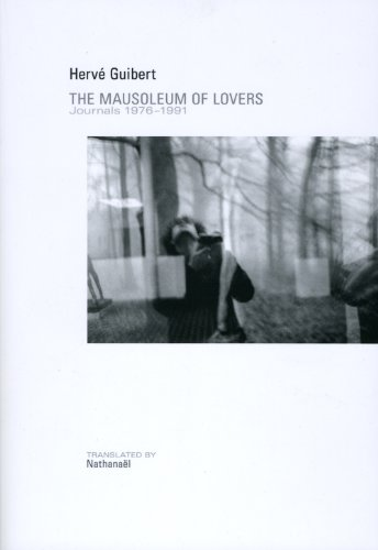Mausoleum of Lovers por Herve Guibert