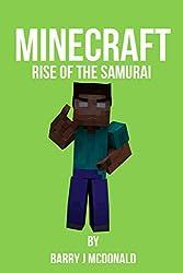 Minecraft®TM: Rise Of The Samurai (An Unofficial Minecraft Novel) (Barry J McDonald Series Book 7)