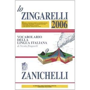 Lo Zingarelli 2006. Vocabolario della lingua itali