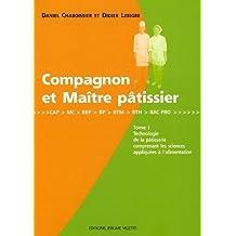 Compagnon et maître pâtissier, tome 2 de Chaboissier, Daniel (1999) Broché
