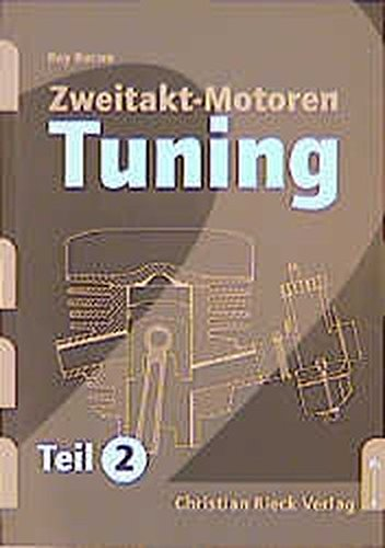 Zweitakt-Motoren-Tuning, Tl.2