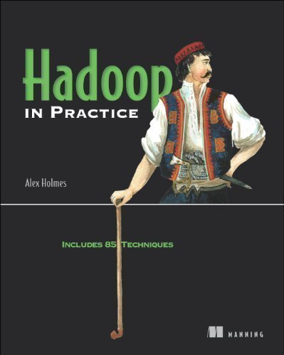 Hadoop in Practice Pap/Psc Edition by Holmes, Alex published by Manning Publications (2012) Paperback