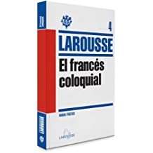 El francés coloquial / The colloquial French