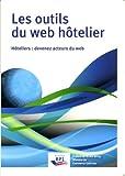 Les outils du web hôtelier - Devenez acteurs du web