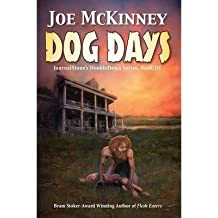 { DOG DAYS - DEADLY PASSAGE } By McKinney, Joe ( Author ) [ Dec - 2013 ] [ Paperback ]