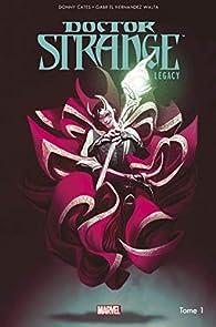 Doctor Strange Legacy, tome 1 par Niko Henrichon