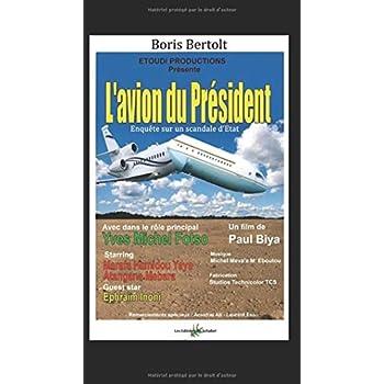 L'avion du président: Enquête sur un scandale d'Etat