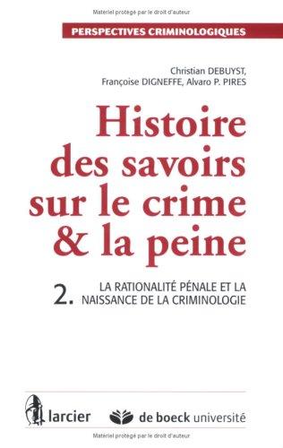 Histoire de savoir : sur le crime, tome 2