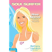 Rise Above: A 90- Day Devotional (Soul Surfer Series) by Bethany Hamilton (2007-03-13)