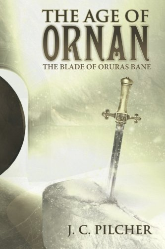 The Age of Ornan: The Blade of Oruras Bane