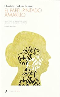 El papel pintado amarillo par Charlotte Perkins Gilman