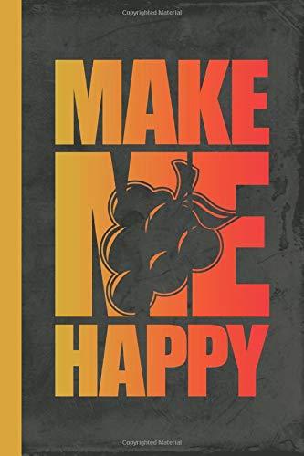 Make Me Happy: Notebook A5 Checked (Weinanbau, Band 1)