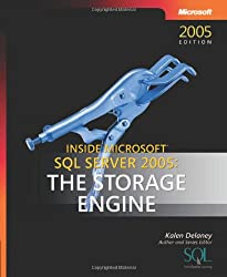 Inside Microsoft  SQL Server(TM) 2005: The Storage Engine