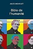 Telecharger Livres La Bible de l Humanite Gratuit (PDF,EPUB,MOBI) gratuits en Francaise
