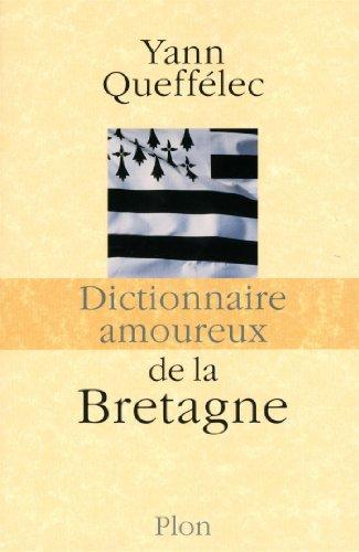 """<a href=""""/node/50285"""">Dictionnaire amoureux de la Bretagne</a>"""