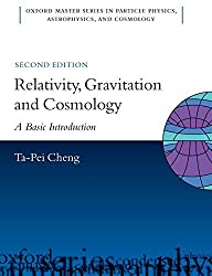 Relativity, Gravitation and Cosmology A Basic Introduction 2/e (Oxford Master Series in Physics) by Ta-Pei Cheng (2010-01-04)