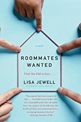 Roommates Wanted: A Novel by Lisa Jewell (2008-03-11)