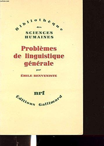 Problèmes de linguistique générale par E. Benveniste