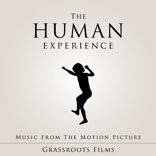 The Human Experience (Music Fr...