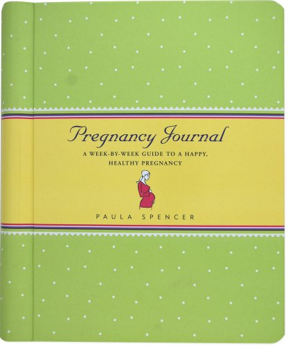 Pregnancy Journal: A Week-By-Week Guide to a Happy, Healthy Pregnancy (Guided Journals Series)