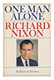 One Man Alone: Richard Nixon
