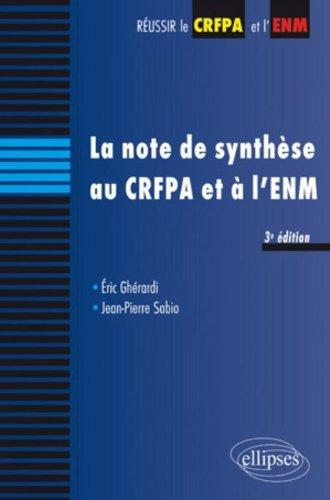 La note de synthèse au CRFPA et à l'ENM