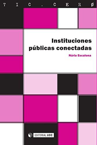 Instituciones públicas conectadas (TIC.CERO) por Núria Escalona Nicolàs