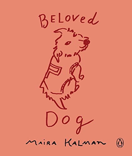 Beloved Dog por Maira Kalman