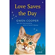 [ LOVE SAVES THE DAY A NOVEL BY COOPER, GWEN](AUTHOR)HARDBACK