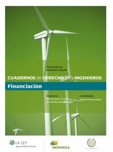Cuadernos de Derecho para Ingenieros por Alberto Manzanares Secades