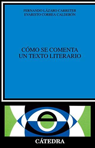 Cómo se comenta un texto literario (Crítica Y Estudios Literarios)