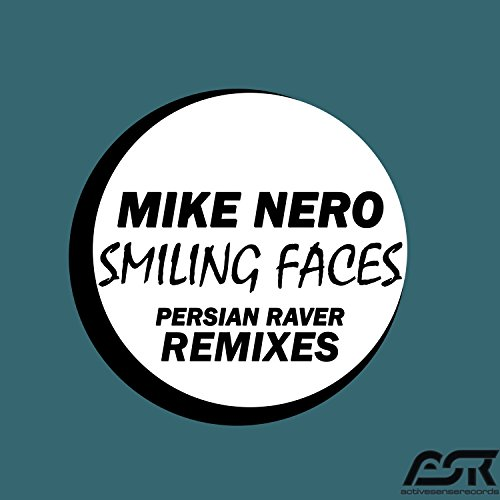 Mike Nero-Smiling Faces (Persian Raver Remixes)