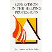 Supervision in the Helping Professionals by Peter Hawkins (1989-10-01)