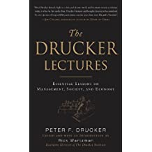 The Drucker Lectures: Essential Lessons on Management, Society and Economy (Business Books)