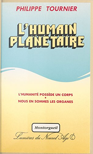 Télécharger en ligne L'Humain planétaire epub pdf