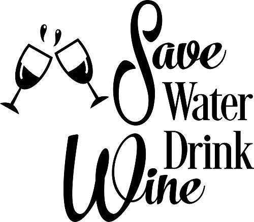 Wandaufkleber,Sparen Wasser Trinken Wein Wandtattoo Lustige Küche Vinyl Wandaufkleber Wein Tassen Wandkunst Wand Zitat Wand Poster 57X50 Cm