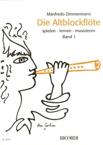 Die altoblockflöte Volume 1 (la Flûte à bec alto) - FlA
