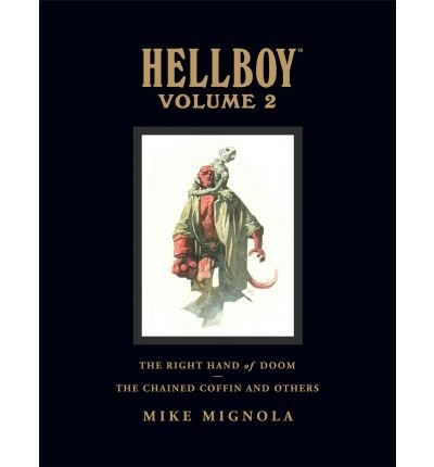 (Hellboy, Volume 2: The Chained Coffin/The Right Hand of Doom) By Mignola, Mike (Author) Library Binding on 21-Oct-2008