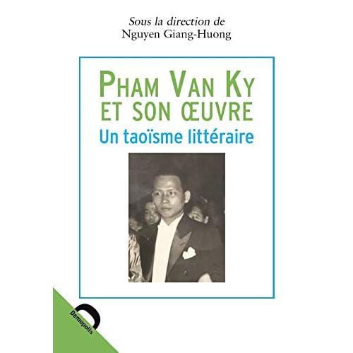 Pham Van Ky et son oeuvre : Un taoïsme littéraire