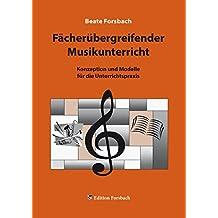 Fächerübergreifender Musikunterricht (Musik & Mee(h)r)