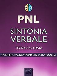 PNL. Sintonia verbale: Tecnica guidata