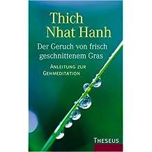 Der Geruch von frisch geschnittenem Gras: Anleitung zur Gehmeditation