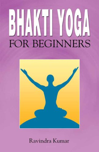 Bhakti Yoga for Beginners (English Edition) eBook: Ravindra ...