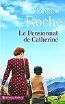 Le pensionnat de Catherine par Roche
