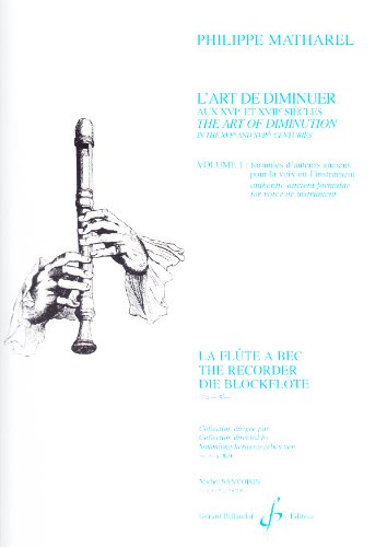 L'Art de Diminuer aux Xvie et Xviie Siecles Volume 1 par Matharel Philippe