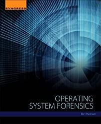 By Messier, Ric ( Author ) [ Operating System Forensics By Dec-2015 Paperback